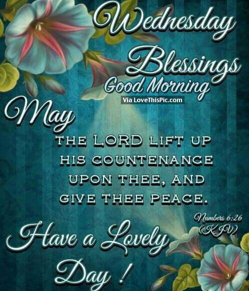 Wednesday Blessings Good Morning Pictures Photos And