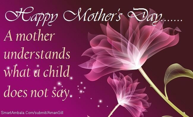 Happy Mothers Day A Mother Understands What A Child Does