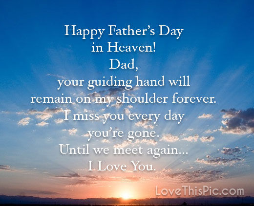 Happy Fathers Day In Heaven Pictures Photos And Images
