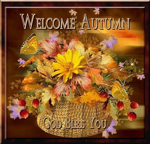 Welcome Autumn God Bless Pictures Photos And Images For