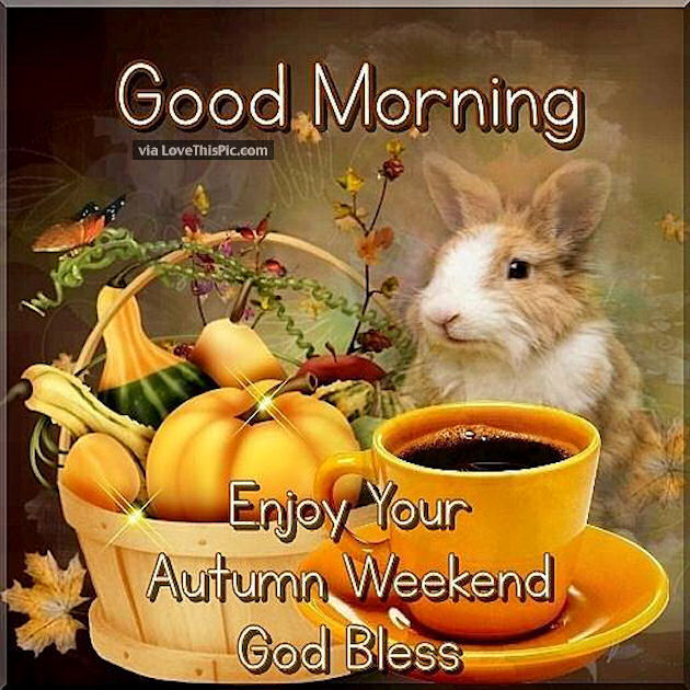 Weekend Friday Morning Blessings Quotes Good