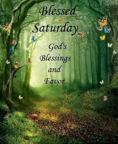 Fall Pics With Scripture Wallpaper Blessed Saturday God S Blessings And Favor Pictures
