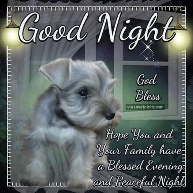 Goodnight God Bless Have A Restful Evening Pictures
