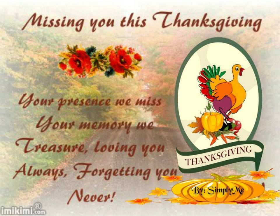 Missing You This Thanksgiving Pictures Photos And Images