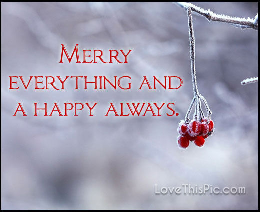 Merry Everything Pictures Photos and Images for Facebook Tumblr Pinterest and Twitter