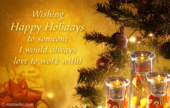 Happy Boss Day Quotes Wallpapers Wishing Happy Holidays To Someone I Would Always Love To