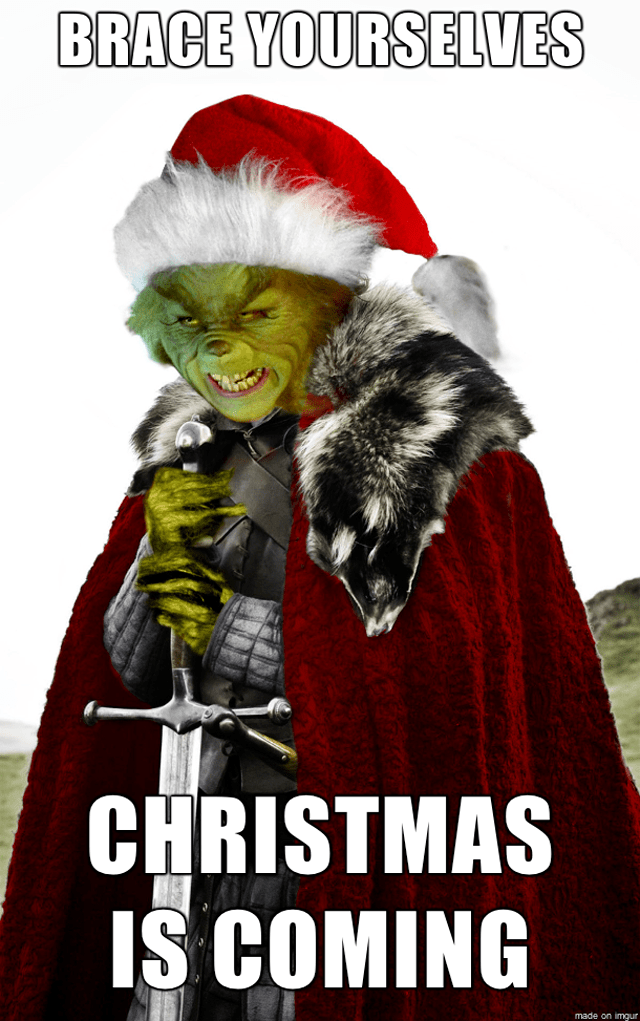 Brace Yourselves Christmas Is Coming Pictures Photos