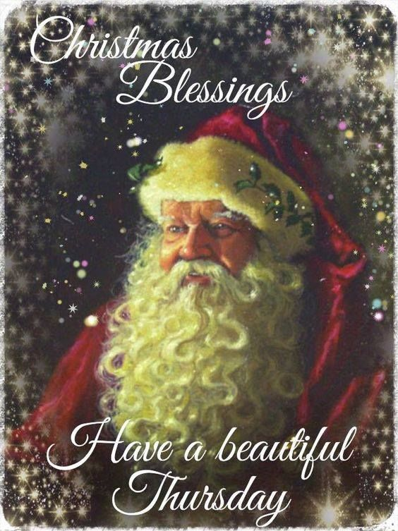 Christmas Blessings Have A Wonderful Thursday Pictures Photos and Images for Facebook Tumblr