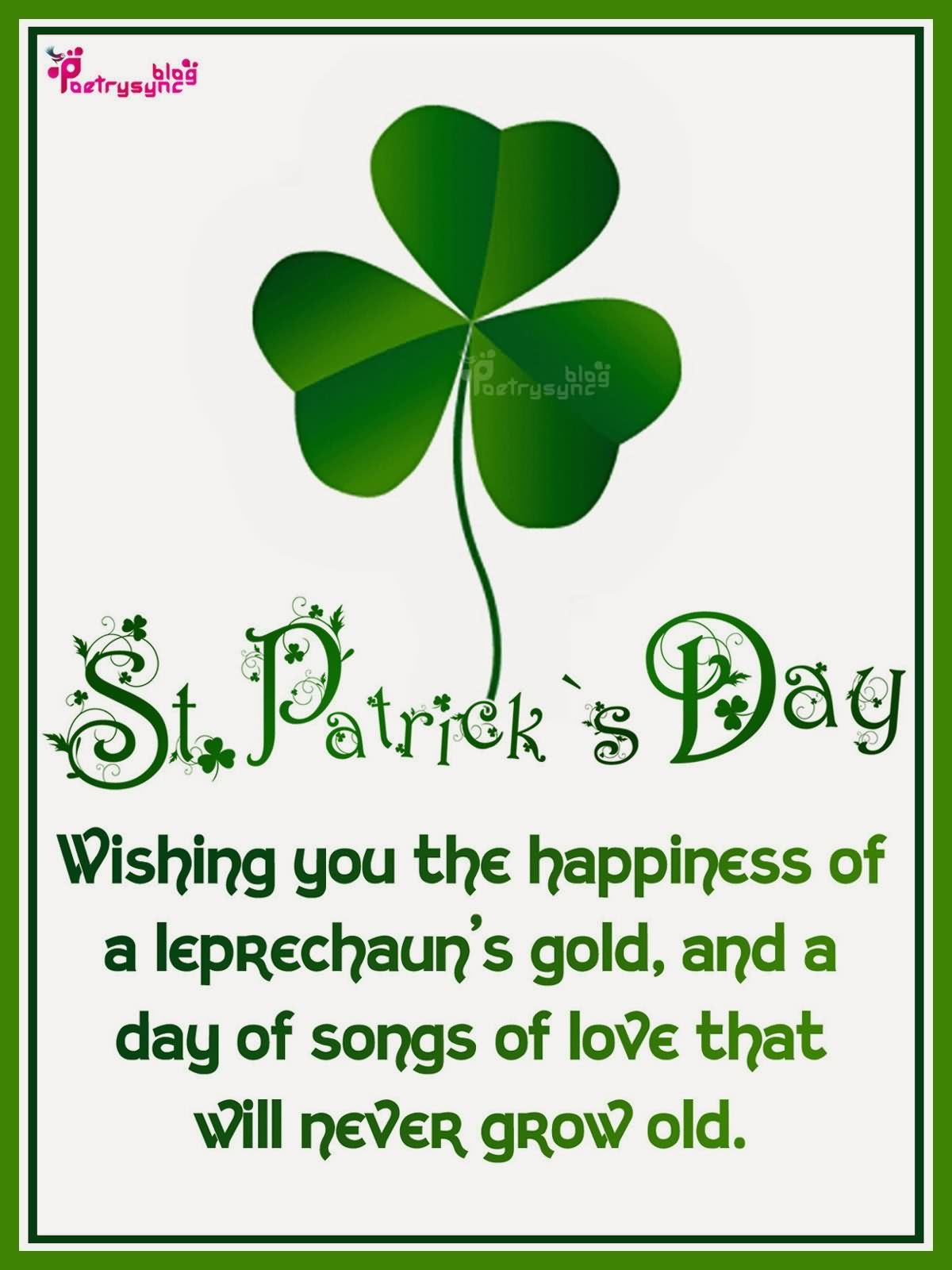 St Patricks Day Wishing You The Happiness Of A Leprechauns Gold Pictures Photos And Images