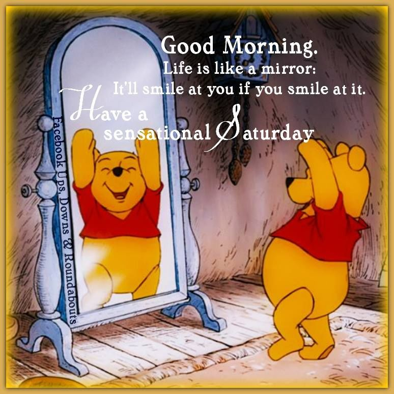Good Morning Life Is Like A Mirror Itll Smile At You If