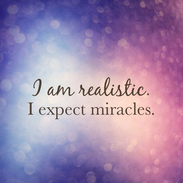 Easter Quotes And Sayings Wallpapers I Am Realistic I Expect Miracles Pictures Photos And