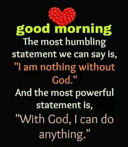 With God, I Can Do Anything - Good Morning Quote Pictures, Photos, and Images for Facebook, Tumblr, Pinterest, and Twitter
