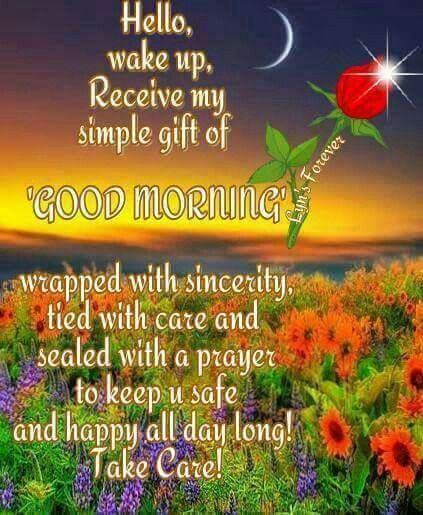 Recieve My Simple Gift Of Good Morning Pictures Photos