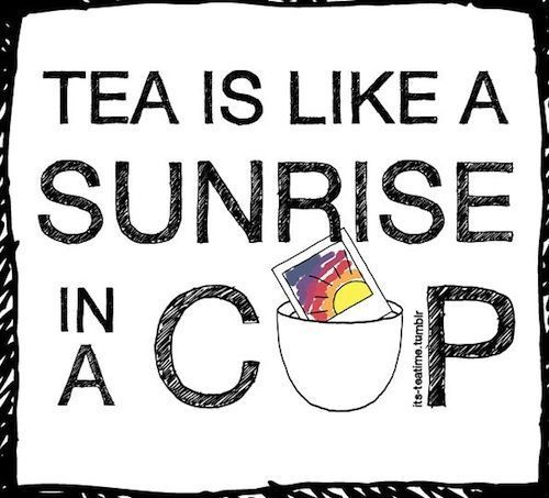 Tea Is Like Sunrise In A Cup Pictures, Photos, and Images