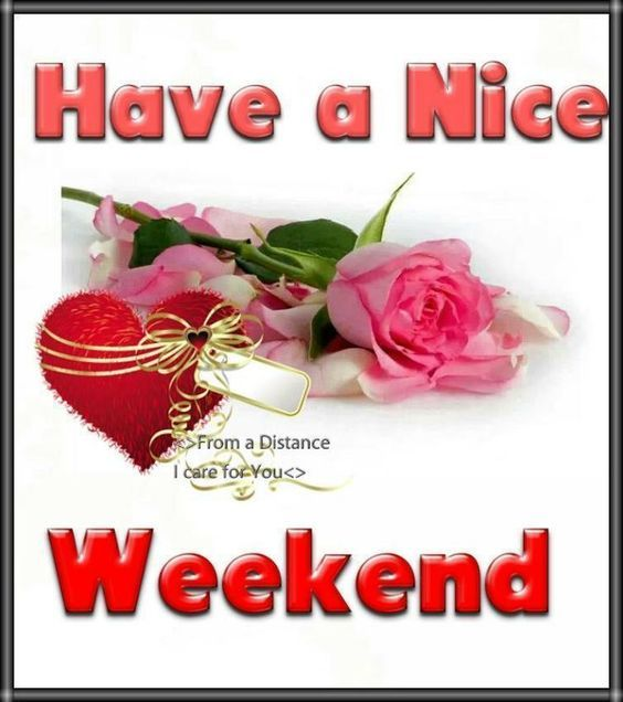 Nice Weekend Wishes Pictures Photos And Images For Facebook Tumblr Pinterest And Twitter