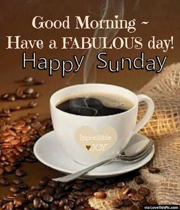Fabulous Good Morning Sunday Image Pictures Photos And