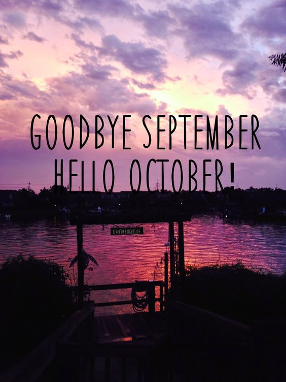Cute Girly Wallpapers Pinterest Sunset Goodbye September Hello October Pictures Photos