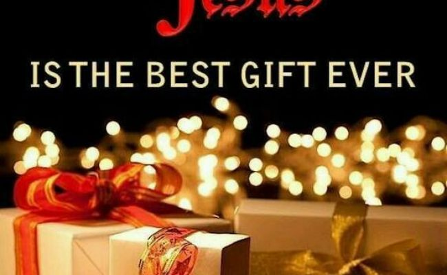 Jesus Is The Best Gift Ever Pictures Photos And Images