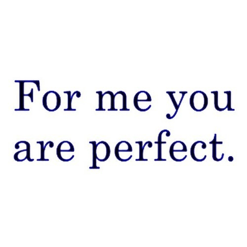 for me you are