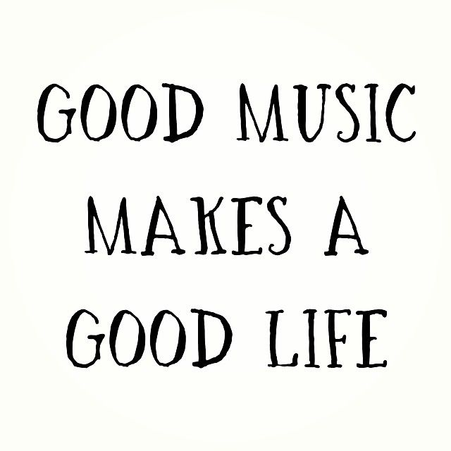 Good Music Makes A Good Life Pictures, Photos, and Images