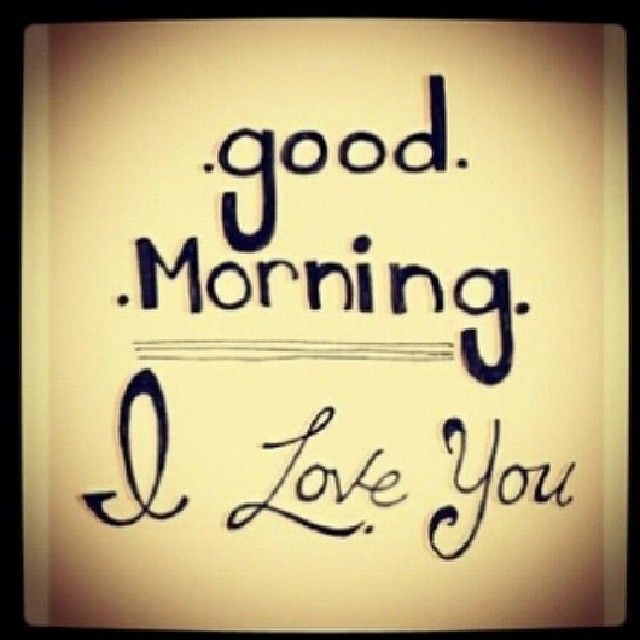 Good Morning And I Love You Pictures Photos And Images
