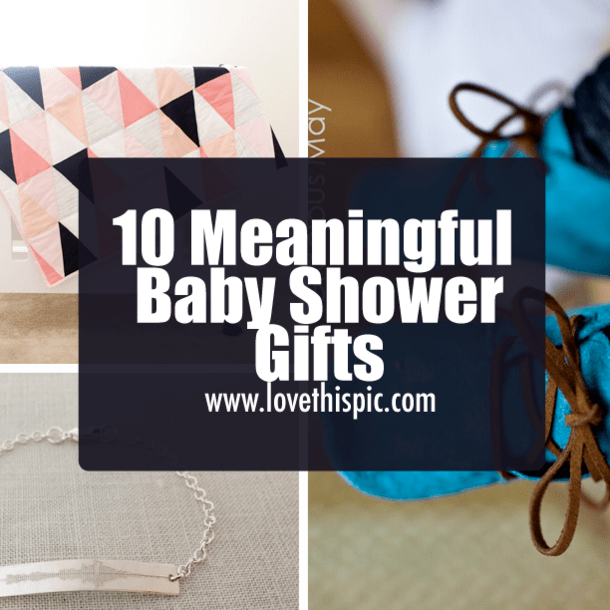 10 Meaningful Baby Shower Gifts