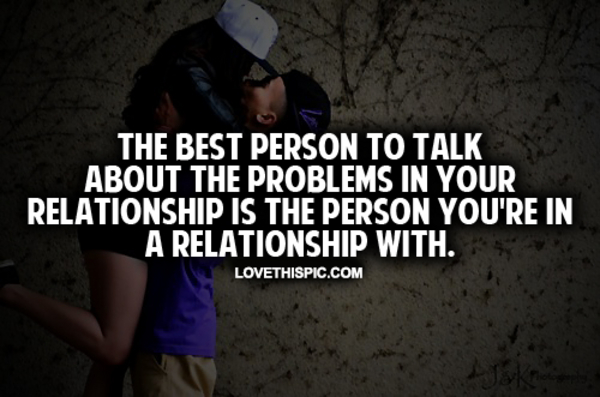 Relationships Problems Quotes About Tumblr