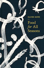 Oliver_Rowe_Food-for-all-seasons_bookcover_web small