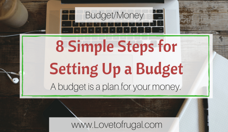 8 Simple Steps for Setting Up a Budget