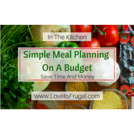 Simple Meal Planning On A Budget
