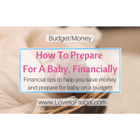How To Prepare For A Baby Financially On A Budget