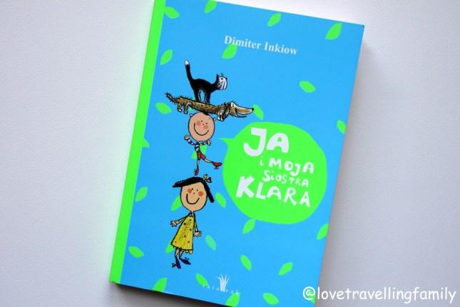 """""""Ja i moja siostra Klara"""" Dimiter Inkiow. Recenzja książki."""