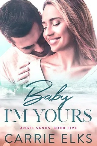 Carrie Elks | Baby I'm Yours