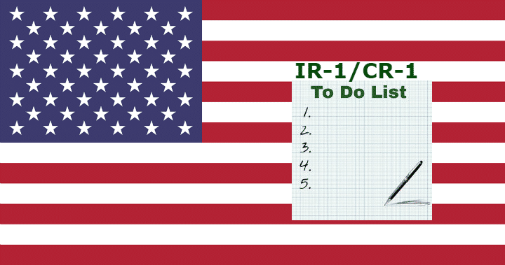 Now That you are in the USA IR-1/CR-1 Spousal Visa