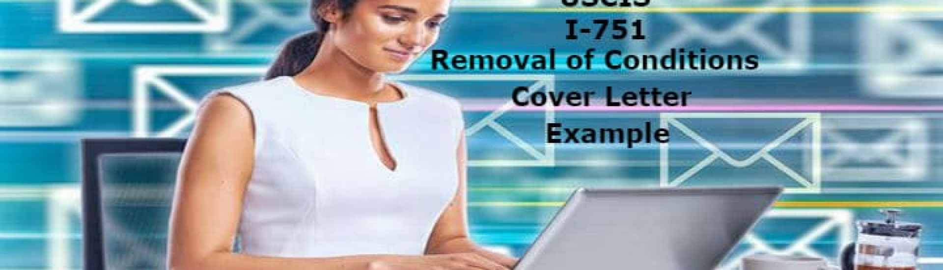 USCIS I 751 Removal of Conditions Cover Letter Example - LoveVisaLife