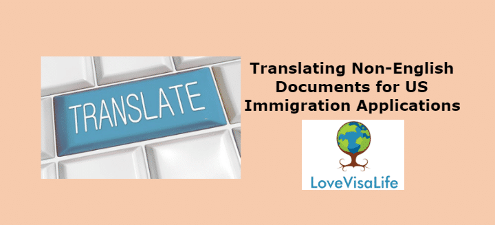 translating Non-English Document for US immigration applications