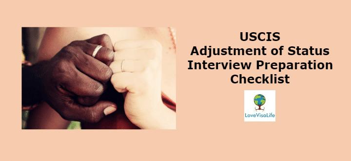 USCIS Adjustment of Status Interview Preparation Checklist