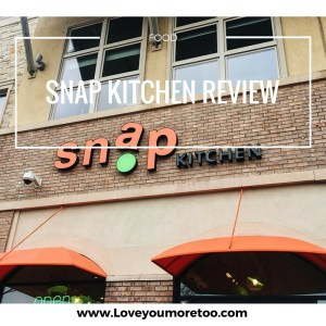 love you more too north dallas blogger plano lifestyle blogger foodie healthy snap kitchen review