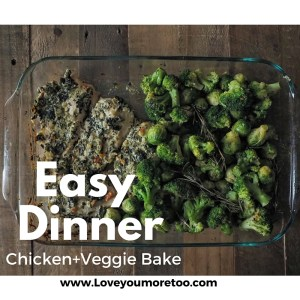 love you more too north dallas blogger plano lifestyle blogger foodie easy dinner recipe chicken bake broccoli brussels sprouts