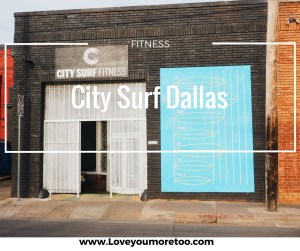 love you more too north dallas blogger plano lifestyle blogger City surf Dallas deep ellum Pinterest