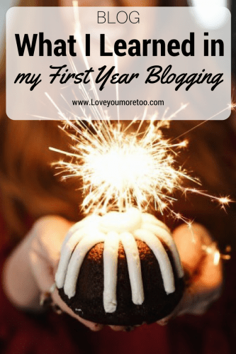 First Year Blogging tips North Dallas Lifestyle Blog Blogger Love You More Too