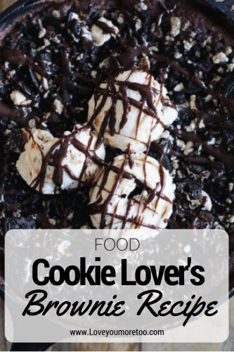 cookie lover's brownie recipe food blogger North Dallas Blog Blogger Love You More Too Trader Joe's Favorites