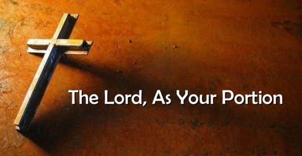 The Lord Is My Portion - Part 2