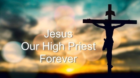 "Jesus Christ, Right Now, Is Our ""Priest Forever"""