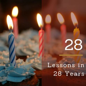 28 Lessons in 28 Years