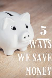 5 Ways We Saved Money in September