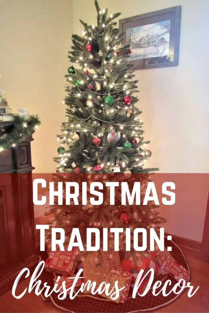Christmas Tradition: Christmas Decor - Decorating your home for Christmas doesn't have to be stressful!