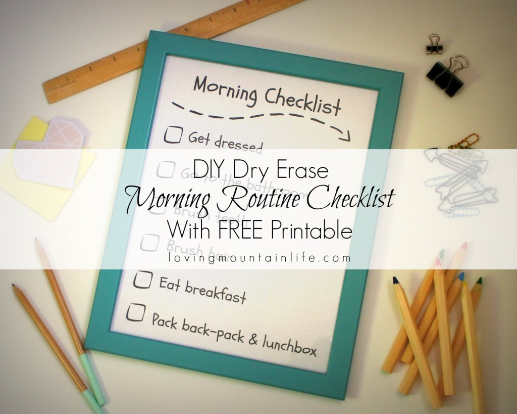 Morning Routine Checklist from Loving Mountain Life