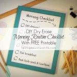 DIY Dry Erase Morning Routine Checklist {With FREE Printable}