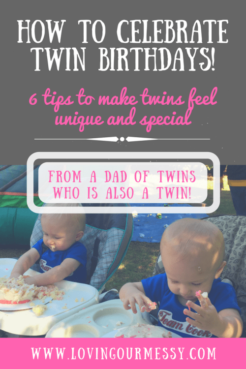 Twin Tuesdays How To Make Birthdays Special And Unique For Twins Loving Our Messy